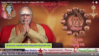 eekly Rasi Phalalu 2017 July 30th – August 05th 2017
