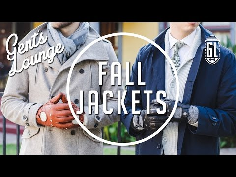 6 Jackets Every Guy Should Own || Men's Fashion || Gent's Lounge