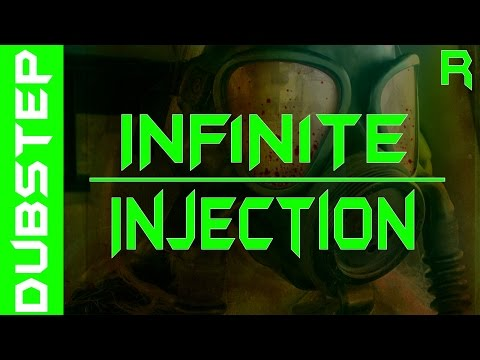 (Dubstep)INF1N1TE - Injection [Drop the Bassline]