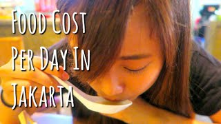 Jakarta Indonesia  city pictures gallery : Food Cost Per Day in Jakarta, Indonesia