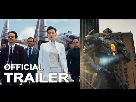 PACIFIC RIM 2 UPRISING Official International Trailer HD 2018 Sci Fi Action Movie