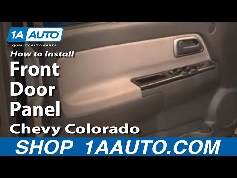 How To Install Replace Remove Front Door Panel Chevy Colorado 04-12 1AAuto.com