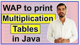 Program to Print Multiplication Table in Java by Deepak