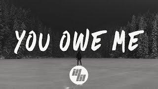 Video The Chainsmokers - You Owe Me (Lyrics / Lyric Video) Spirix Remix MP3, 3GP, MP4, WEBM, AVI, FLV Maret 2018