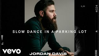 Video Jordan Davis - Slow Dance In A Parking Lot download in MP3, 3GP, MP4, WEBM, AVI, FLV January 2017