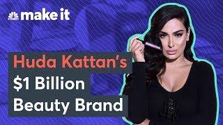 How Huda Kattan Created Her Billion-Dollar Beauty Business
