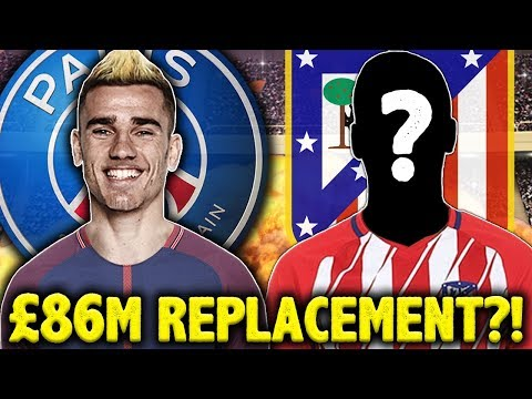 Video: Atletico To Replace Antoine Griezmann With Real Madrid's Top Target?! | Transfer Talk