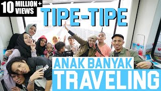 Video TIPE TIPE TRAVELING ANAK BANYAK RUSUH - Gen Halilintar MP3, 3GP, MP4, WEBM, AVI, FLV November 2018