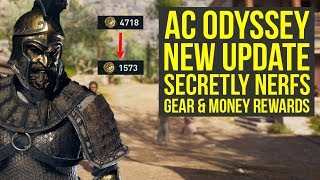 Assassin's Creed Odyssey New Update SECRETLY Nerfs More Gear & Money Rewards (AC Odyssey New Update)