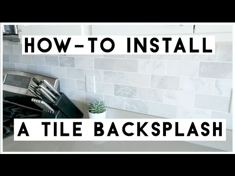 HOW-TO INSTALL A TILE BACKSPLASH! | MICHELLE PEARSON