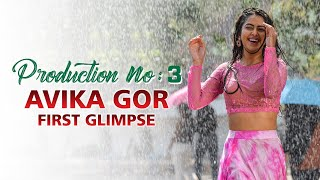 Avika Gor First Glimpse   Birthday Special   Production No 3   Kalyaan Dhev