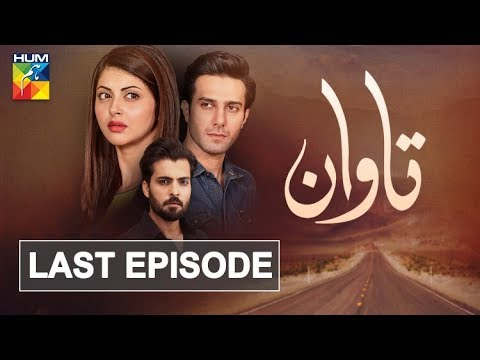 Tawaan Last Episode HUM TV Drama 6 February 2019