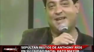 Sepultan restos de Anthony Ríos en su ciudad natal Hato Mayor