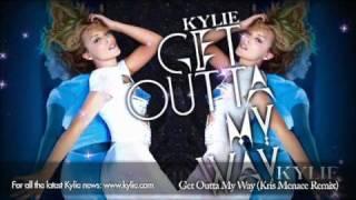Kylie Minogue 'Get Outta My Way' (Kris Menace remix)