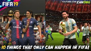 Video 10 THINGS THAT ONLY CAN HAPPEN IN FIFA!! MP3, 3GP, MP4, WEBM, AVI, FLV Oktober 2018