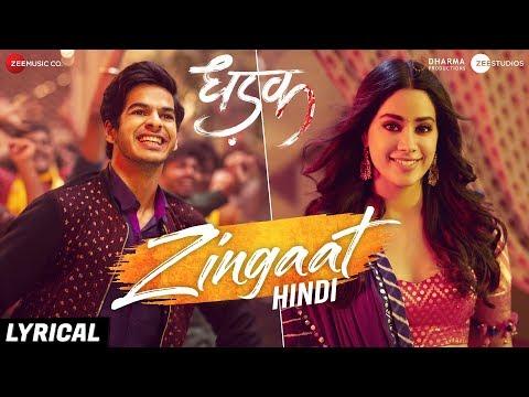 Video Zingaat Hindi - Lyrical | Dhadak | Ishaan & Janhvi | Ajay-Atul | Amitabh Bhattacharya download in MP3, 3GP, MP4, WEBM, AVI, FLV January 2017