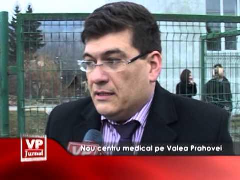 Nou centru medical pe Valea Prahovei