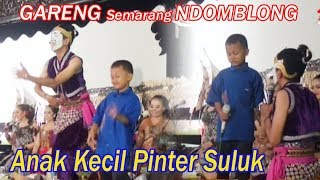 Video Bocah Cilik Suluk Gareng Domblong MP3, 3GP, MP4, WEBM, AVI, FLV November 2018