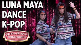 Video Luna Maya Dance K-POP, Malah Jadi Begini -  Suka Suka Sore Sore (10/1) PART 1 MP3, 3GP, MP4, WEBM, AVI, FLV Maret 2019