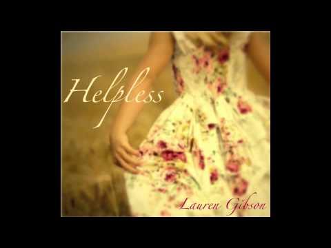 Lauren Gibson - Helpless