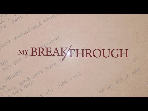 MY BREAKTHROUGH MOVIE  (FULL LENGTH )