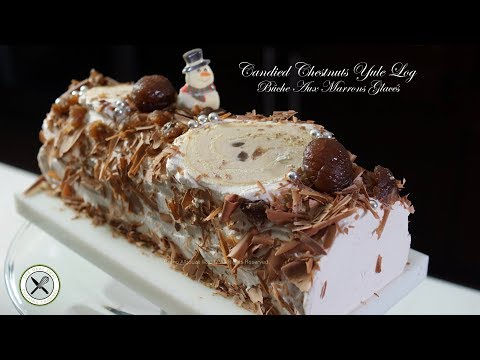 Chestnut Yule Log / Bûche Aux Marrons – Bruno Albouze – THE REAL DEAL