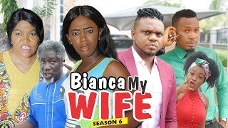 Video BIANCA MY WIFE 6 - 2018 LATEST NIGERIAN NOLLYWOOD MOVIES || TRENDING NOLLYWOOD MOVIES MP3, 3GP, MP4, WEBM, AVI, FLV April 2019