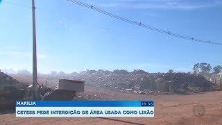 Cetesb determina interdição de área usada irregularmente como lixão em Marília
