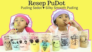 Video RESEP PUDOT PUDING SEDOT ♥ Silky Smooth Puding MP3, 3GP, MP4, WEBM, AVI, FLV September 2018