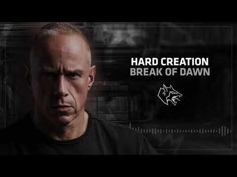 Hard Creation - Break of dawn