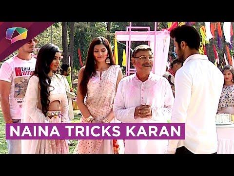 Naina Tries To Trick Karan   Karan Gets Upset   Ek
