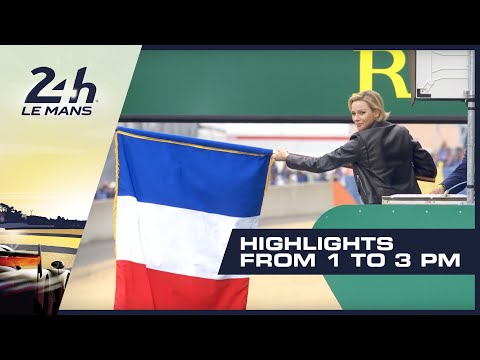 2019 24 Heures Du Mans - HIGHLIGHTS From 1PM - 3PM (GMT)