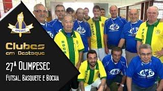 Clubes em Destaque 25/08/2015 – 27ª Olimpesec