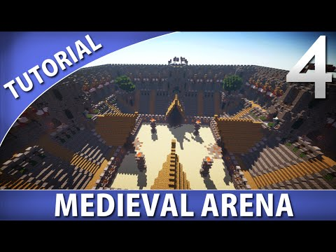 Minecraft Tutorials – Medieval Arena [Part 4/9]