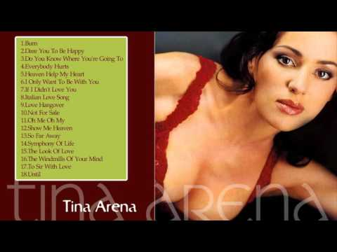 Tina Arena Greatest Hit Full Album 2017