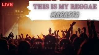 THIS IS MY REGGAE ( MARASTA LIVE ) Manggarai