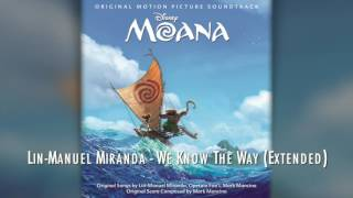 Moana - We Know The Way (Extended) Video