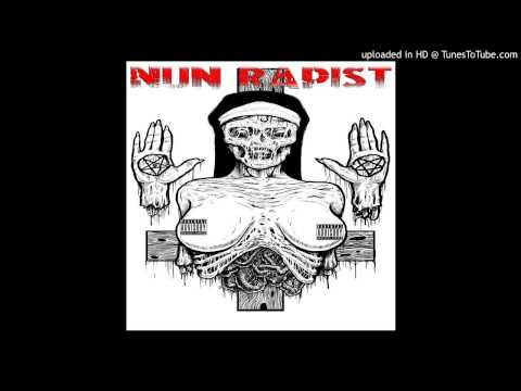 Nun Rapist - Merciless Meat Grinder Laceration