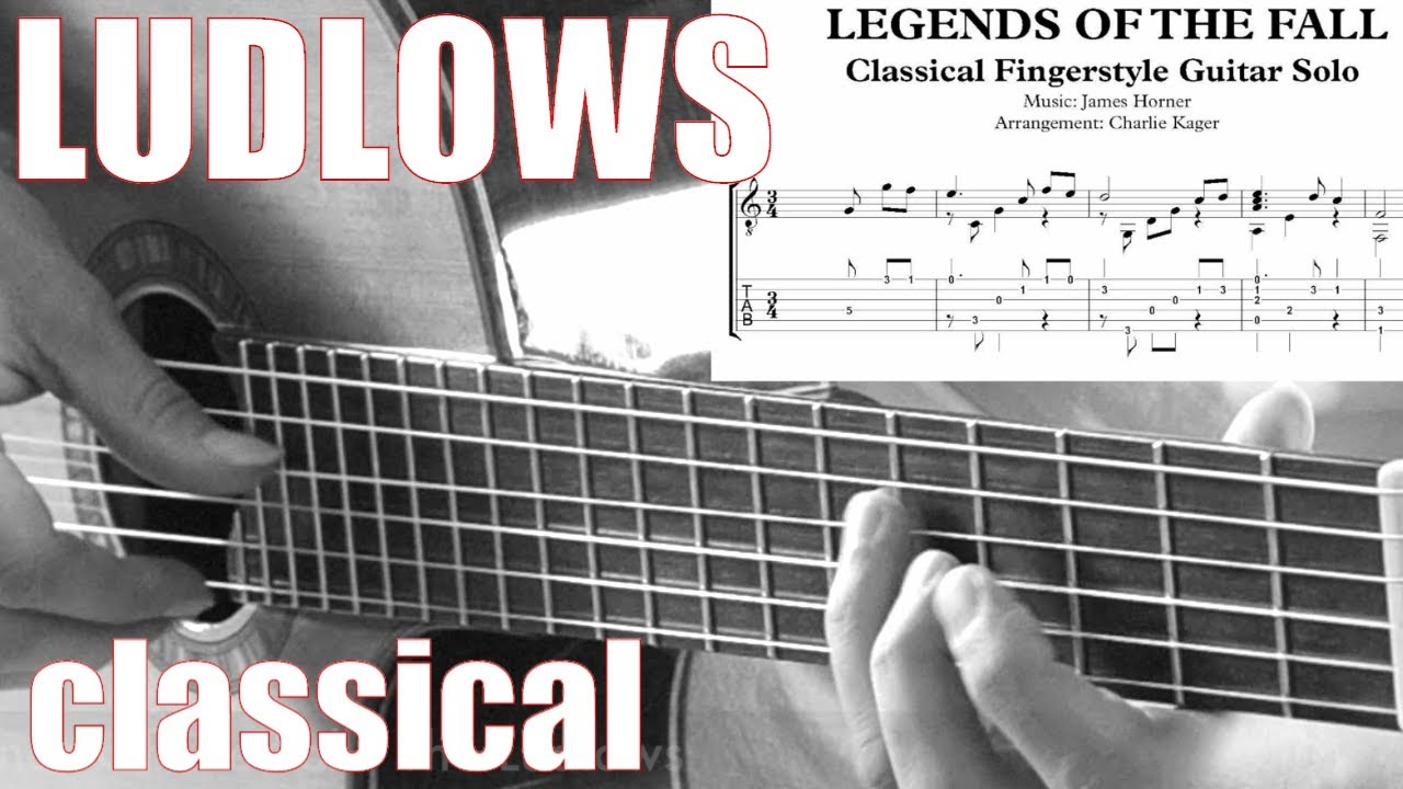 The Ludlows TAB TUTORIAL Legends Of The Fall – Acoustic Fingerstyle Guitar Arrangement Charlie Kager
