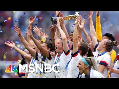 How U.S. Women's World Cup Win Has Refueled Fight For Equal Pay | Hallie Jackson | MSNBC