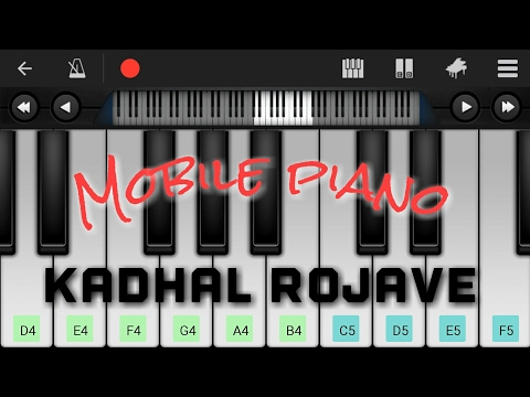 AR Rahman Hit Song - Kadhal Rojave/Roja Janeman In Mobile Piano.