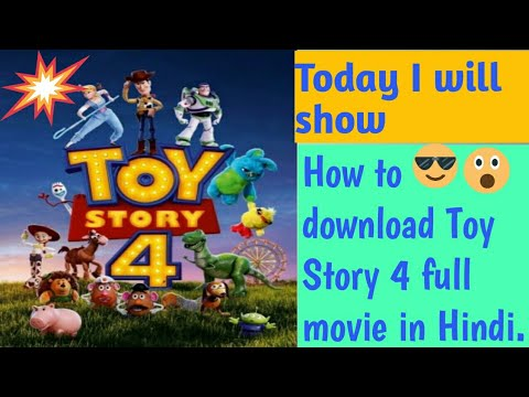 How to download Toy Story 4 full movie in Hindi 😊😊😊😊😇😇😇😊😍😘