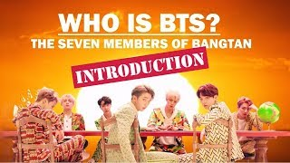 Video Who is BTS?: The Seven Members of Bangtan (INTRODUCTION) MP3, 3GP, MP4, WEBM, AVI, FLV September 2019