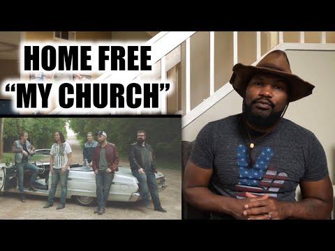 "HOME FREE ""MY CHURCH"" | REACTION"