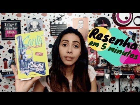 Santa Adrenalina (Claudia Lemes) -Resenha em 5 min