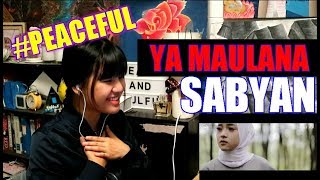 Video YA MAULANA - SABYAN (Reaction) MP3, 3GP, MP4, WEBM, AVI, FLV Desember 2018