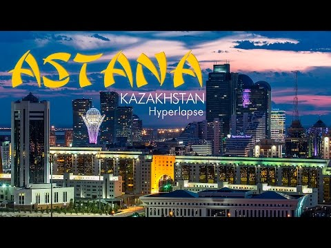 Astana, Kazakhstan. Timelapse & Hyperlapse