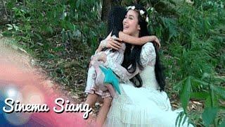 Video Putri Bidadari PART 3 [Sinema Siang] [22 Juli 2016] MP3, 3GP, MP4, WEBM, AVI, FLV Desember 2018