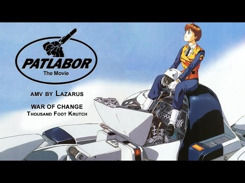 [AMV] Patlabor the Movie - War of Change