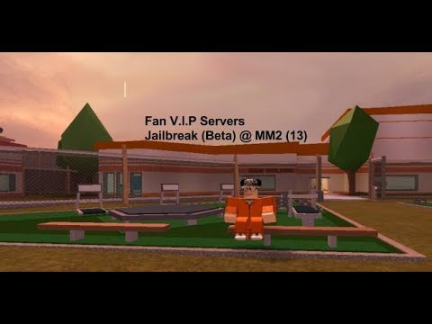 Fan V.I.P Servers [13] Jailbreak [Beta] @ MM2 Roblox Livestream